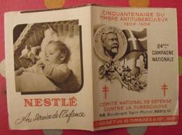 Carnet De Timbres Antituberculeux 1954. Pub Nestlé, Gibbs. Tuberculose Anti-tuberculeux. - Antituberculeux