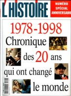 Revue L'HISTOIRE N° 220 / Spécial 1978 1998 20 Ans Qui Ont Changé Le Monde - Geschichte