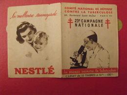 Carnet De Timbres Antituberculeux 1953. Pub Nestlé Gibbs. Tuberculose Anti-tuberculeux. - Tegen Tuberculose