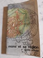 MONS ET SA REGION  GUIDE OFFICIEL 245 PAGES - Belgique