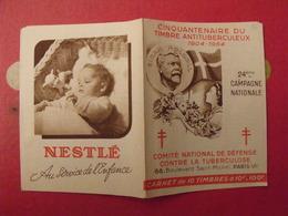 Carnet De Timbres Antituberculeux 1954. Pub Nestlé Gibbs. Tuberculose Anti-tuberculeux. - Antituberculeux