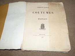 Rare Introduction Générales Aux Coutumes Du Hainaut 1883  Chartes Et Coutumes Valenciennes Chimay Ath Binche Mons Etc - Culture