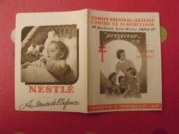Carnet De Timbres Antituberculeux 1955. Pub Nestlé . Tuberculose Anti-tuberculeux. - Erinnophilie