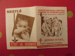 Carnet De Timbres Antituberculeux 1957-58. Pub Nestlé . Tuberculose Anti-tuberculeux. - Tegen Tuberculose
