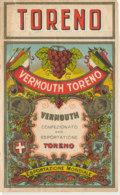 AN 726  / ETIQUETTE    VERMOUTH  TORENO   ESPORTAZIONE MONDIALE - Etiquettes