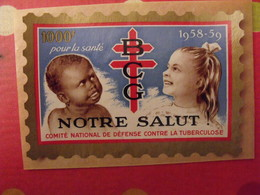 Grand Timbre Affiche Anti-tuberculeux Pour Auto, Vitrine, Voiture 1958-59. 1000 Fr.  Tuberculose Antituberculeux - Commemorative Labels