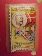 Grand Timbre Affiche Anti-tuberculeux Pour Auto, Vitrine, Voiture. 1954 . 1000 Fr.  Tuberculose Antituberculeux - Commemorative Labels