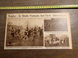 1934 M RUGBY STADE FRANCAIS BAT L U A LIBOURNAIS LIBOURNE JEAN BOUIN / PANTIN - Vieux Papiers