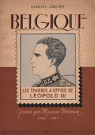 Les Timbres A Effigie De Leopold III - Joncker - 1947 - 56 Pages - Frais De Port 3.50 Euros - Fachliteratur