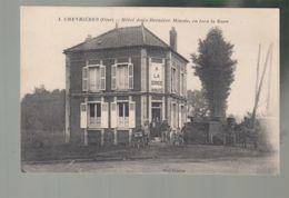 CPA (60) Chevrières  -  Hôtel De La Dernière Minute, En Face De La Gare - France