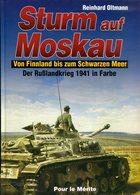 Sturm Auf Moskau/ In Die Tiefen Russlands/ Schicksalswende Im Osten. Band 1-3 Komplett - Deutsch