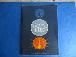 BROCHURE TRAIN BLEU BLUE TRAIN COMPAGNIE INTERNATIONALE DES WAGONS-LITS ET DES GRANDS EXPRESS EUROPEENS HORAIRE 1965 - Europe