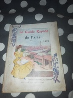 Beau Guide Touristique Ancien PARIS 1900 - 1901-1940