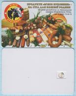 UKRAINE Phonecard Ukrtelecom Advertising Food Products Bukovina Meat. Sausages. Khmelnitsky 11/03 - Ukraine