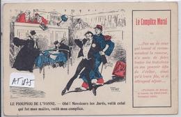 POLITIQUE- LE PIOUPIOU DE L YONNE- LE COMPLICE MORAL- ILLUSTRATION DE PAUL ONCET- PLAIDOIRIE DE BRIAND EN 1903 - Sátiras