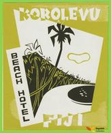 Voyo BEACH HOTEL Korolevu Fiji Hotel Label Early Printing  Vintage - Etiketten Van Hotels