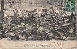 POLITIQUE OBSEQUES DE VALERIEN WROBLEWSKI ANCIEN GENERAL DE LA COMMUNE LA FOULE DES DELEGUES PENDANT LES DISCOURS PERE L - Evènements