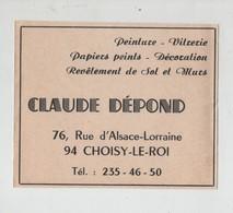 Publicité Dépond Choisy Le Roi Peinture Vitrerie Papiers Peints Décoration Revêtement Sols Et Murs - Werbung