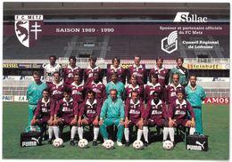 METZ - Equipe De Football - FC Metz Saison 1989 / 1990 - Metz