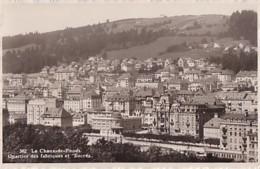 LA CHAUX DE FONDS       QUARTIER DES FABRIQUES ET SUCCES - NE Neuchâtel