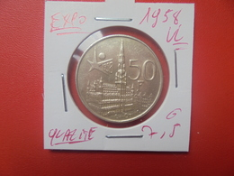 """Baudouin 1er. 50 Francs """"EXPO 1958"""" VL. ARGENT. SUPERBE+(A.4) - 1951-1993: Baldovino I"""