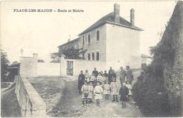 FLACE LES MACON - Ecole Et Mairie   (2073 ASO) - France