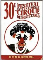 Programme De Luxe Du 30 E Festival Du Cirque De Monte-Carlo  56 Pages Super état, Papier Glacé. 21/30 Cm - Programma's