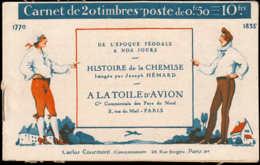 FRANCE Carnets ** 199-C44: 50c. Semeuse Lignée, Toile D'avion 4 Fois HISTOIRE DE LA CHEMISE - Carnets