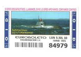 SPAIN. CUPÓN DE OID SPANISH LOTTERY LOTERIE LOTERÍA 2010 ESPAÑA SUBMARINO SUBMARINE SOUS-MARIN U212 ALEMANIA GERMANY VER - Billetes De Lotería