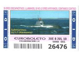 SPAIN. CUPÓN DE OID SPANISH LOTTERY LOTERIE LOTERÍA 2010 ESPAÑA SUBMARINO SUBMARINE SOUS-MARIN U212 ALEMANIA GERMANY VER - Lottery Tickets