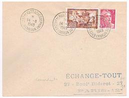 05 EMBRUN BT Du 14/08/1949 6ème Cent Rattachement Du Dauphiné Conc Avec YT 839 - 454 - Storia Postale