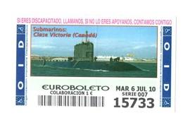 SPAIN. CUPÓN DE OID SPANISH LOTTERY LOTERIE LOTERÍA 2010 ESPAÑA SUBMARINO SUBMARINE SOUS-MARIN CLASE VICTORIA CANADA VER - Lottery Tickets