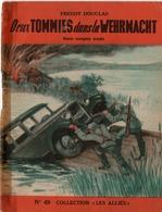 """REVUE COLLECTION """"LES ALLIES"""" EDITION ORIGINALE N°49 - DEUX TOMMIES DANSLA WEHRMACHT - FREDDY DOUGLAS. - Historique"""
