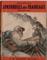 """REVUE COLLECTION """"LES ALLIES"""" EDITION ORIGINALE N°48 - LA PATROUILLE DES TRAINEAUX - CAROL-LEWIS HALL. - Historique"""