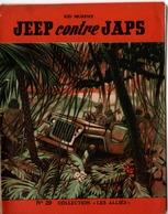 """REVUE COLLECTION """"LES ALLIES"""" EDITION ORIGINALE N°29 - JEEP CONTRE JAPS - KID MURPHY. - Historique"""