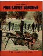 """REVUE COLLECTION """"LES ALLIES"""" EDITION ORIGINALE N°30 - POUR SAUVER VORONEJE - SERGE NIKOSLK. - Historique"""