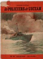 """REVUE COLLECTION """"LES ALLIES"""" EDITION ORIGINALE N°19 - LES POLICIERS DE L'OCEAN - FERNAND DARTHEZ. - Historique"""