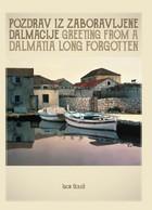 """LUXURY ATLAS  """" Pozdrav Iz Zaboravljene Dalmacije """"  CROATIA  , BIBLIOPHILIC EDITION OF 25 COPIES , WE START WITH 5 / 25 - Croatia"""