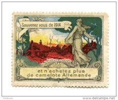 FRANCE > ERINNOPHILIE > VIGNETTES DE PROPAGANDES > Souvenez Vous De 1914 Et N'achetez Plus De Camelote Allemande - Erinnophilie