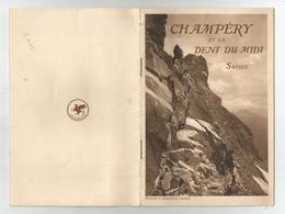 Livre Suisse Valais Champéry Et La Dent Du Midi Ed Boissonas Genève 12x18 Cm , 16 Pages Illustrées Photos - Culture