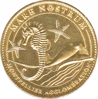 34 MONTPELLIER AQUARIUM MARE NOSTRUM RAIE MANTA HIPPOCAMPE MÉDAILLE ARTHUS BERTRAND 2011 JETON MEDALS TOKENS COINS - 2011