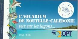 NOUVELLE CALEDONIE - 2007 - CARNET N° C1019 ** L'Aquarium De Nouméa - Booklets