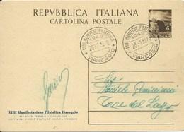 ITALIA 1949 - CARTOLINA POSTALE DA LIRE 6 - VIAGGIATA - ANNULLO SPECIALE XVIII MANIFESTAZIONE FILATELICA VIAREGGIO - - Interi Postali