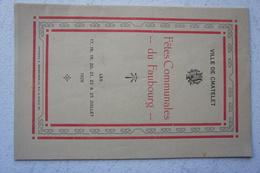 Programme CHATELET Bouffioulx Châtelineau Fêtes Communales Du Faubourg Du 17 Au 25 Juillet 1926 Publicity FORD - Unclassified