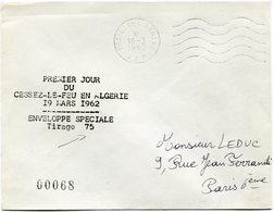 """ALGERIE LETTRE N°00068 AVEC CACHET """" PREMIER JOUR DU CESSEZ-LE-FEU EN ALGERIE / ENVELOPPE SPECIALE TIRAGE 75 """" - Algeria (1924-1962)"""