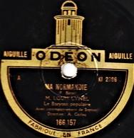 78 T - 25 Cm.- état B - Louis LYNEL - MA NORMANDIE - MON AMI PIERROT - 78 T - Disques Pour Gramophone