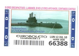 SPAIN CUPÓN DE OID LOTTERY LOTERIE LOTERÍA 2010 SUBMARINO SUBMARINE SOUS-MARIN GRECIA GREECE U-214 PAPANIKOLIS LA GRÈCE - Billetes De Lotería