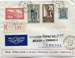 ALGERIE LETTRE RECOMMANDEE PAR AVION AVEC CACHET 1ere LIAISONPOSTALE.....ALGER-TEBESSA DEPART CASSAIGNE 2-5-1956 ORAN - Algeria (1924-1962)