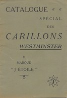 """Catalogue  Spécial Des Carillons  """" WESTMINSTER """"  Marque """"J. ETOILE - Clocks"""
