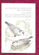 IMAGE PIEUSE...Le Temps De Chanter Est Arrivé. La Voix De La Tourterelle S'est Fait Entendre...2 Scans - Devotieprenten